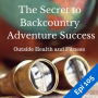 Artwork for The Secret to Backcountry Adventure Success