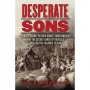 Artwork for Show 936  Desperate Sons: Samuel Adams, Patrick Henry, John Hancock, and the Secret Bands of Radicals Who Led the Colonies to War