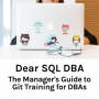 Artwork for The Manager's Guide to Git Training for DBAs