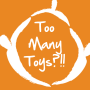 Artwork for Too Many Toys?!!