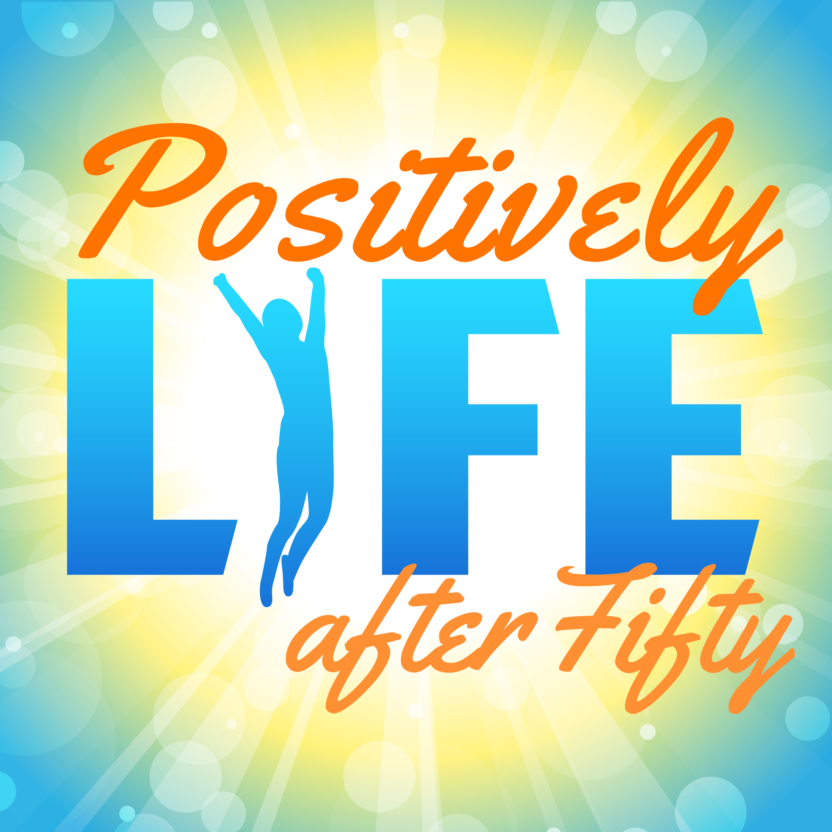 Positively Life After Fifty logo