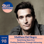 Artwork for Matthew Del Negro: Redefining Rejection - Finding Resilience Through Reframing