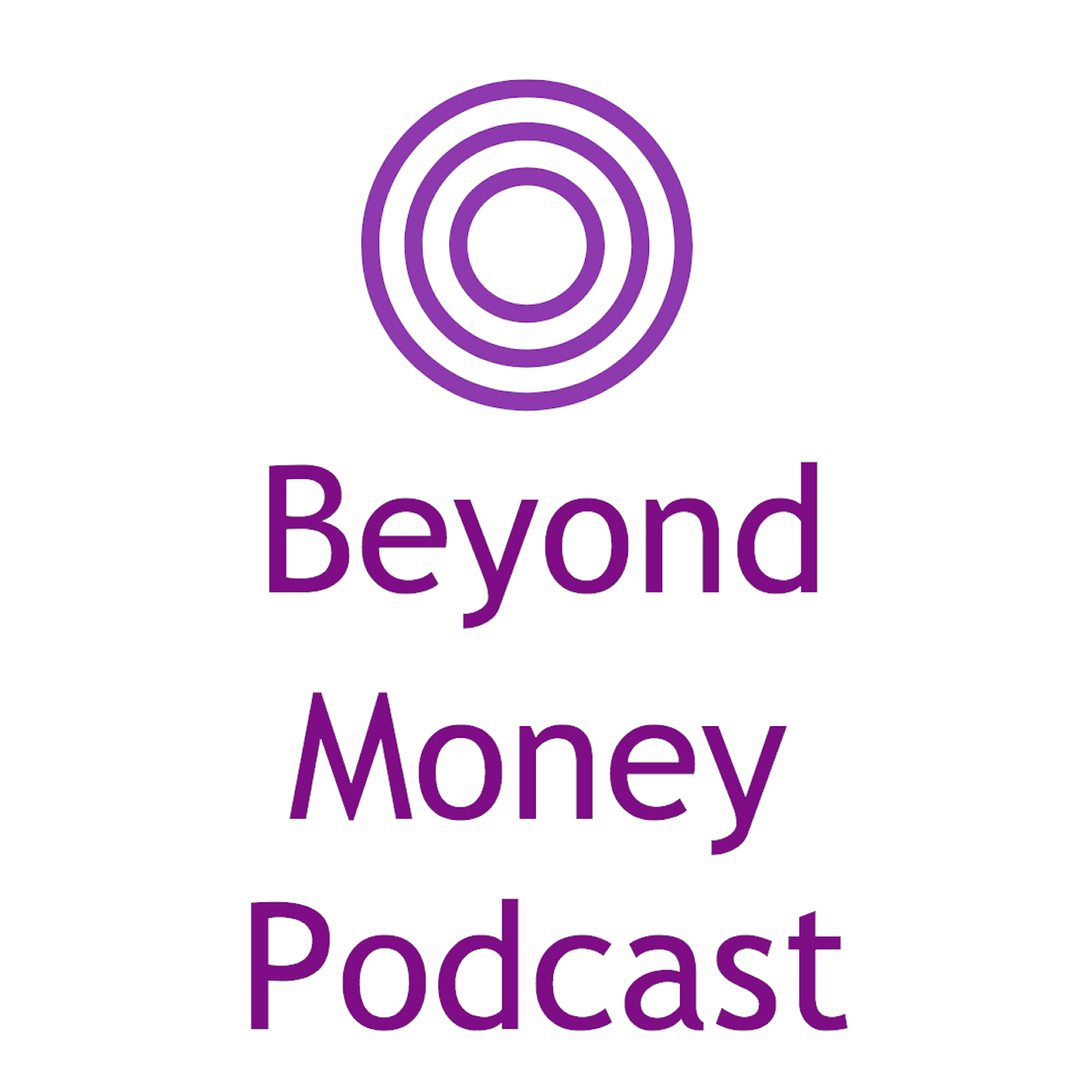 Beyond Money Podcast show art