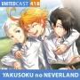 Artwork for UNITEDcast #418 - YAKUSOKU NO NEVERLAND