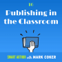 Artwork for Publishing in the Classroom (E16)