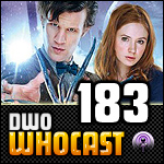 DWO WhoCast - #183 - Doctor Who Podcast