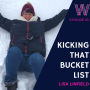 Artwork for 65 - 5 Steps to Kicking that bucket list!