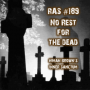 Artwork for RAS #189 - No Rest For The Dead