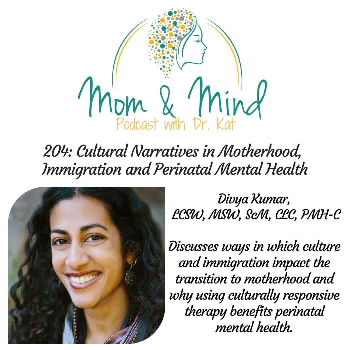204: Cultural Narratives in Motherhood, Immigration and Perinatal Mental Health
