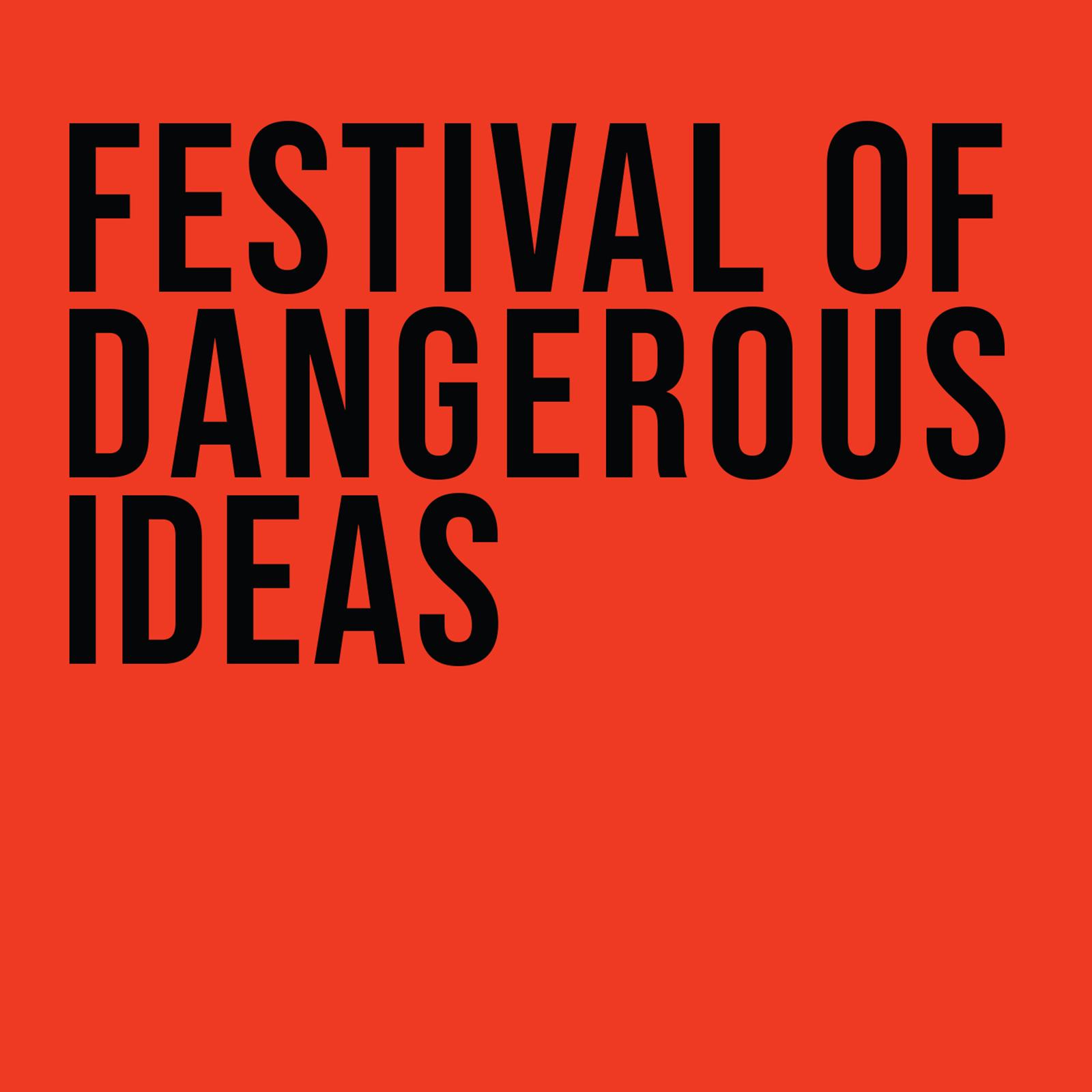 Festival of Dangerous Ideas show image
