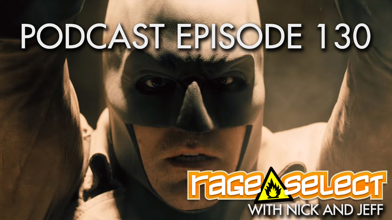 Rage Select Podcast Episode 130 - Nick and Jeff Answer Your Questions!