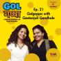Artwork for Ep. 21: Golgappa with Geetanjali Gondhale