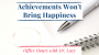 Artwork for 20: Achievements Won't Bring Happiness