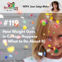 Artwork for TNC 119: How Weight Gain in College Happens (& What to Do About It)