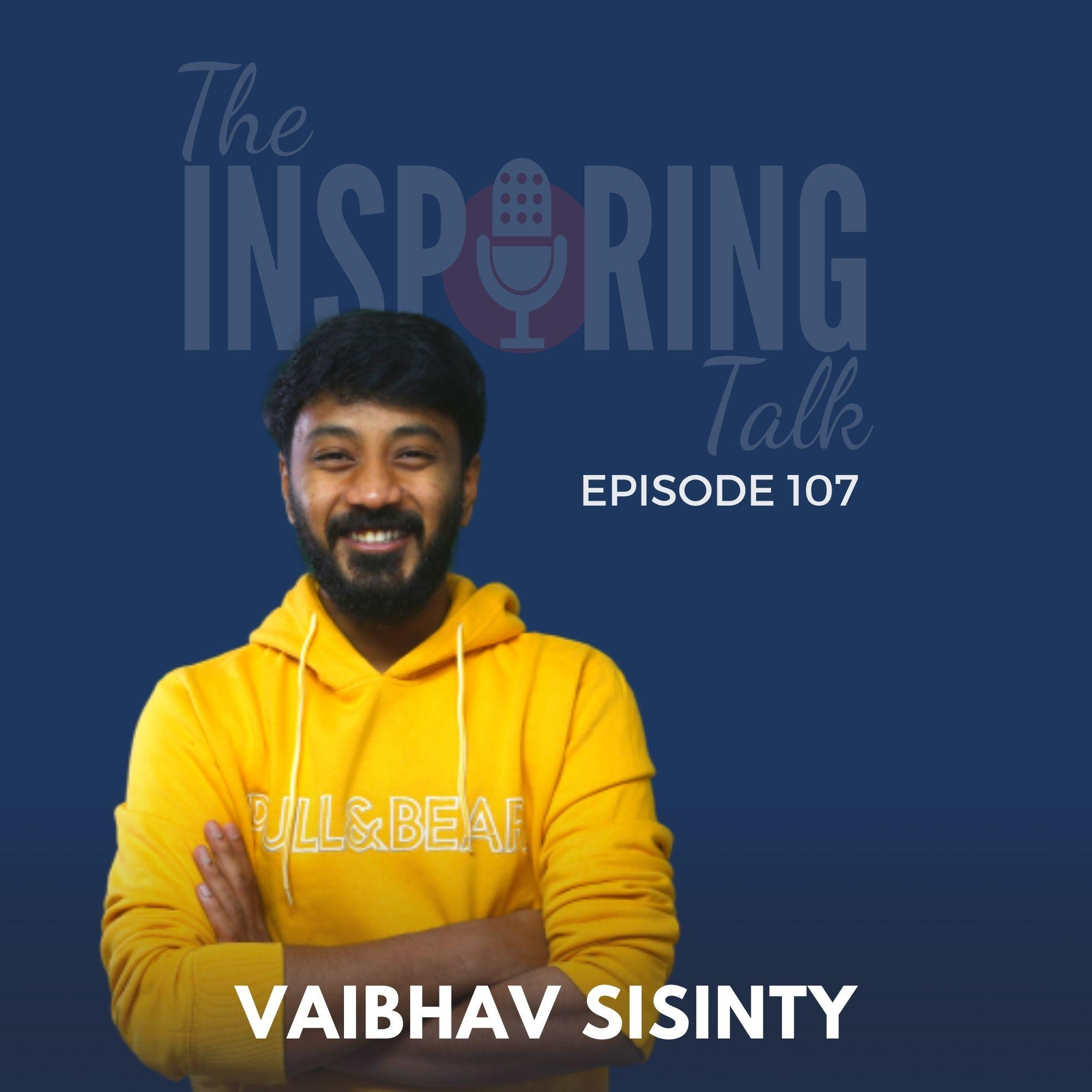 Developing Hustler's Mindset and Hacking Your Way to Success with Vaibhav Sisinty: TIT107