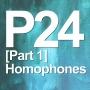 Artwork for P24 [Part 1] Homophones / Jokes (Vocab Builder, Spelling & Pronunciation)