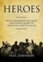 Artwork for Show 1537  Heroes- From Alexander the Great and Julius Caesar to Churchill and de Gaulle