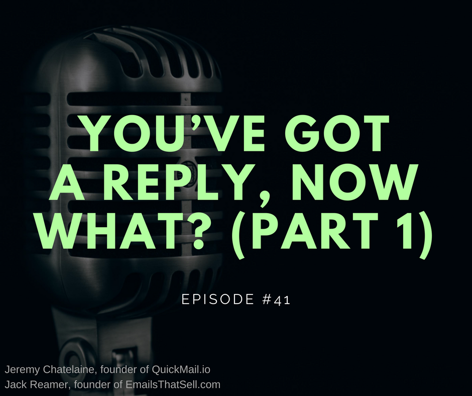Artwork for #041- You've Got a Reply, Now What? (Part 1)