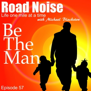 Be The Man - RN 057