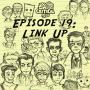 Artwork for Episode 19: Link Up