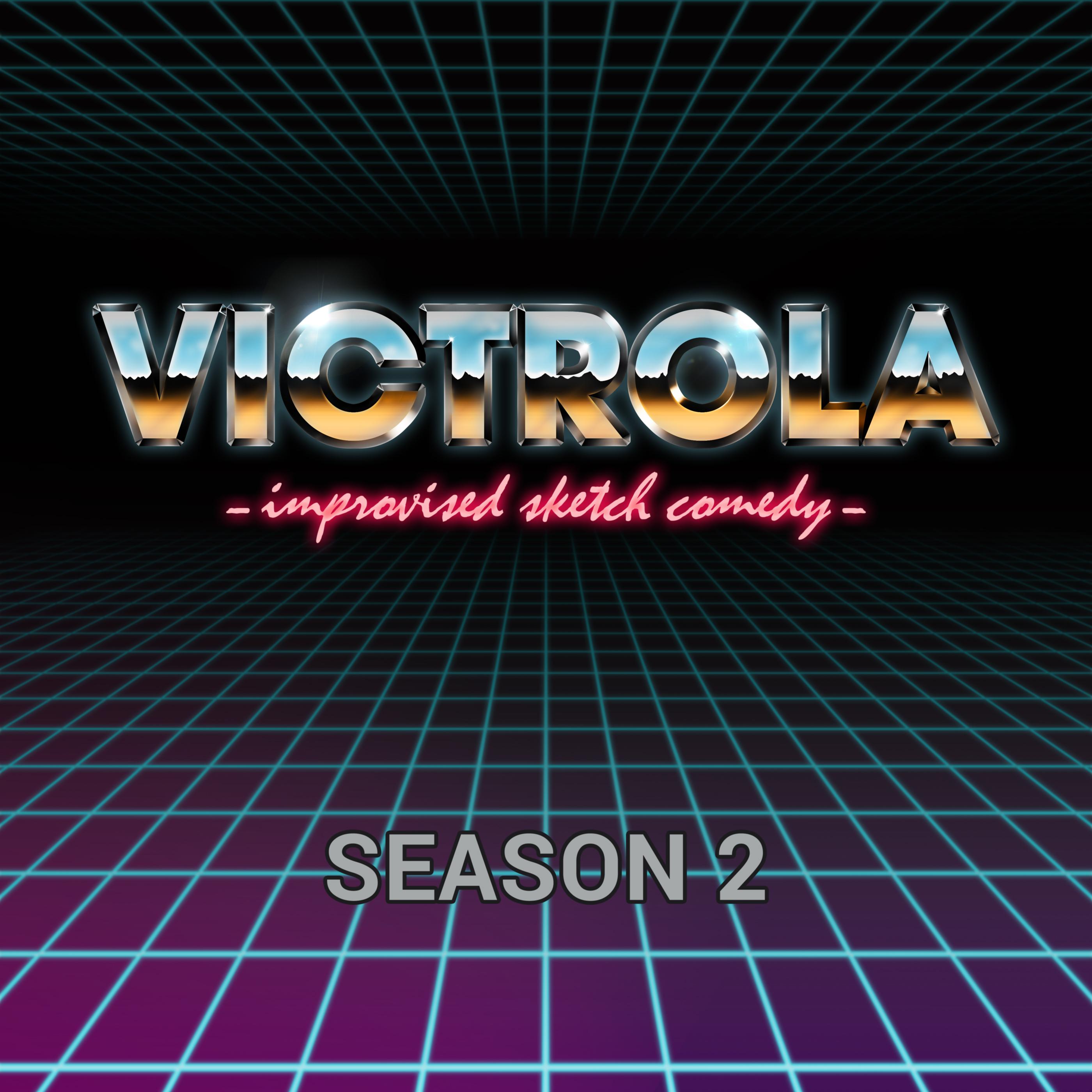 Artwork for Victrola! Sketch Comedy!