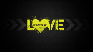 The Way of Love - 03/20/16