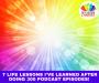 Artwork for 7 Life Lessons I've Learned After Doing 300 Podcast Episodes! (Part 1)