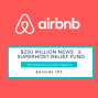 Artwork for Airbnb's $250 million News and Superhost Relief Fund