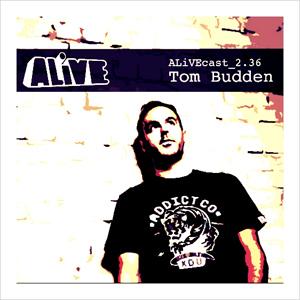 ALiVEcast_2.36 - Tom Budden