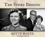 Artwork for Betty White | The Early Years (TSB026)