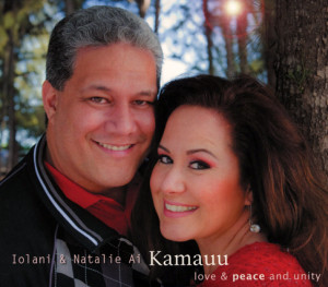 #12 - Natalie and `Iolani Kamauu - Love & Peace and Unity