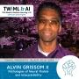 Artwork for Pathologies of Neural Models and Interpretability with Alvin Grissom II - TWiML Talk #229