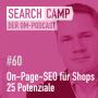 Artwork for On-Page-SEO für Shops – 25 Potenziale für reichweitenstarke Shops [Search Camp Episode 60]