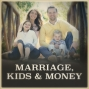 Artwork for When Married Couples Have Different Views on Money - with Dr. Laura Dabney