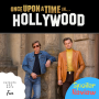 Artwork for Once Upon A Time in Hollywood SPOILER REVIEW