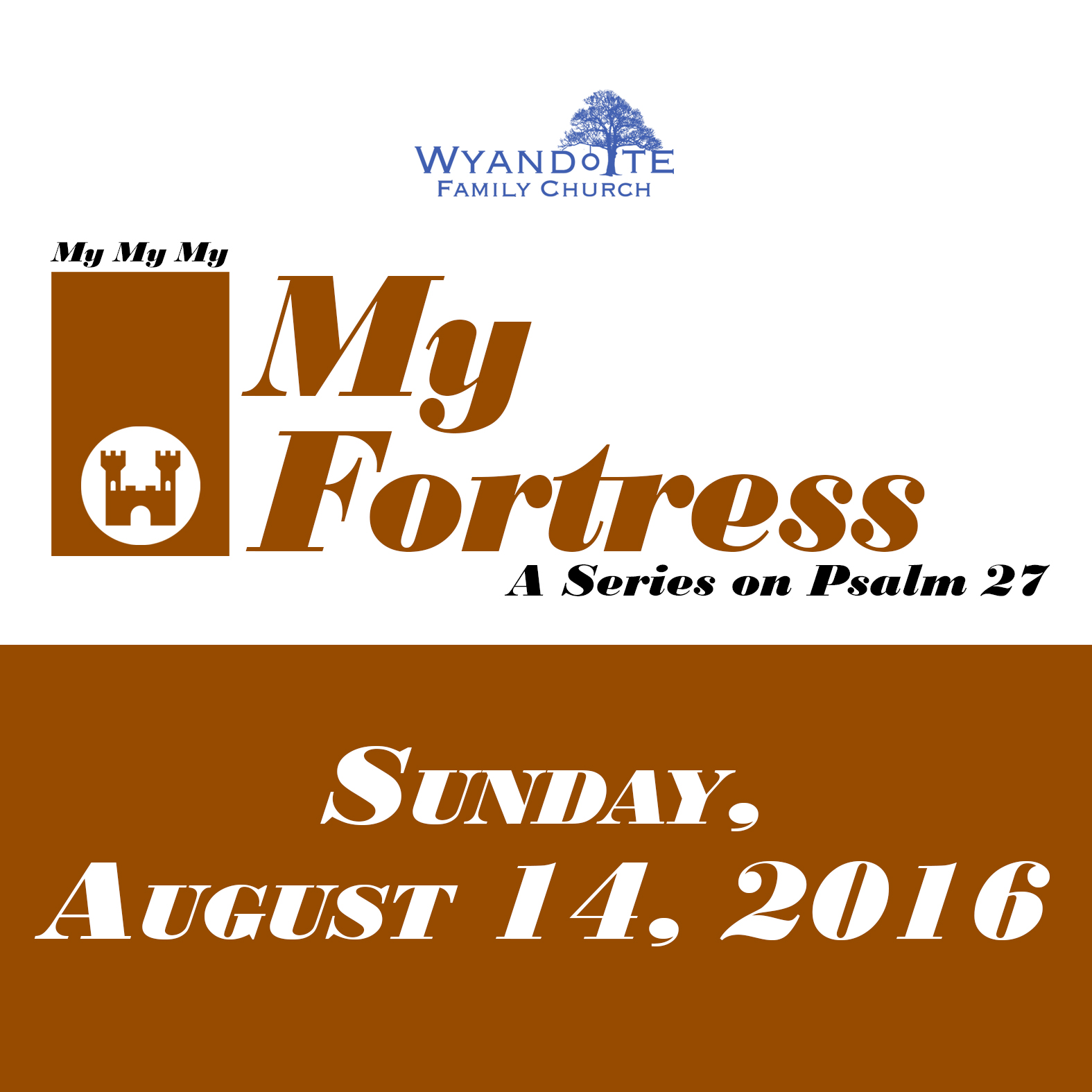 "My My My Part 2: ""My Fortress: A Series on Psalms 27"""
