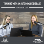 Artwork for Training with an Autoimmune Disease - Episode 115