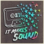 Artwork for It Makes A Sound: Episode 1, Are You Listening?