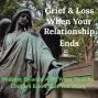 Artwork for Grief & Loss Survival in Relationships Episode #39