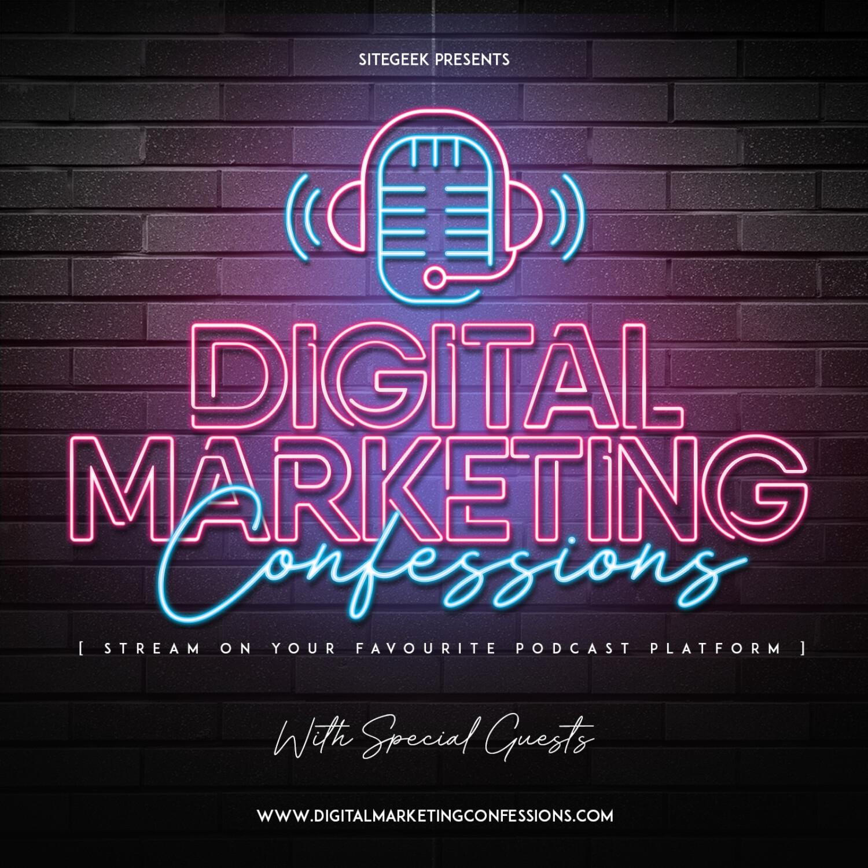 Digital Marketing Confessions show art