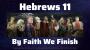 Artwork for By Faith We Finish {Hebrews 11} McNett