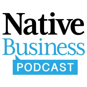 The Native Business Podcast
