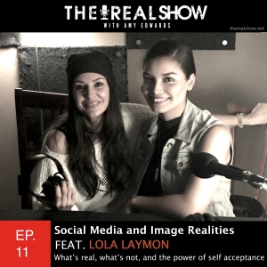 Episode 11:  Social Media & Image Realities Feat. Lola Laymon