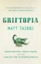 Artwork for Griftopia by Matt Taibbi