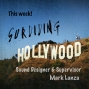 Artwork for Surviving Hollywood with Mark Lanza Ep15
