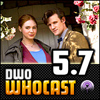 DWO WhoCast - #5.7 - Doctor Who Podcast
