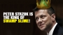 Artwork for Peter Strzok is the KING of SWAMP SLIME!