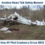 Artwork for 99 Air Force Pilot Crash in Cirrus SR22 - Safety Moment with Rob Mark