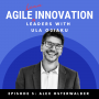 Artwork for S1E003 Alex Osterwalder on the 3 Characteristics of Invincible Companies and How He Stays Grounded as a Leader