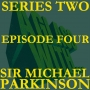 Artwork for S2 EP4: SIR MICHAEL PARKINSON